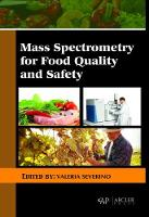Mass Spectrometry for Food Quality and Safety by Valeria Severino
