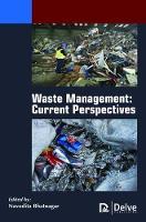 Waste Management Current Perspectives by Navodita Bhatnagar