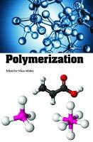 Polymerization by Vikas Mishra