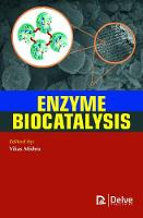 Enzyme Biocatalysis by Vikas Mishra