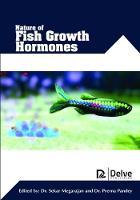 Nature of Fish Growth Hormones by Sekar Megarajan