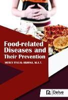 Food-related Diseases and Their Prevention by M.A.T. Merly Fiscal-Arjona