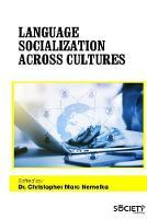 Language Socialization Across Cultures by Christopher Marc Nemelka