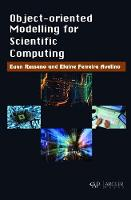 Object-Oriented modelling for Scientific Computing by Euan Russano, Elaine Ferreira Avelino