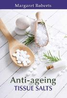 Tissue salts for anti-ageing by Margaret Roberts