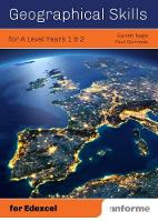 Geographical Skills for A Level Years 1 & 2 - for Edexcel by Garrett Nagle