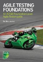 Agile Testing Foundations An ISTQB Foundation Level Agile Tester guide by Rex Black, Gerry Coleman, Bertrand Cornanguer, Marie Walsh