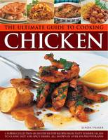 Ultimate Guide to Cooking Chicken by Linda Fraser