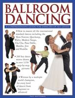 Ballroom Dancing a Comprehensive Guide for Dancers of All Levels by Paul Bottomer