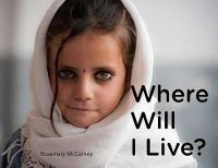Where Will I Live by Rosemary McCarney