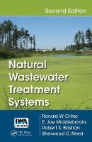 Natural Wastewater Treatment Systems by Ronald W. Crites, E. Joe Middlebrooks, Robert K. Bastian
