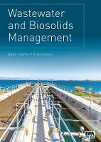 Wastewater and Biosolids Management by Ioannis K. Kalavrouziotis
