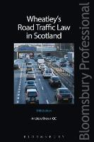 Wheatley's Road Traffic Law in Scotland by Andrew, QC Brown