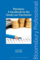 Pensions - A Handbook for the Family Law Practitioner by Laura Cahill, Sonya Dixon