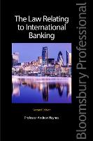 The Law Relating to International Banking by Andrew Haynes