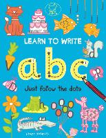 Learn to Write ABC Just Follow the Dots by Nancy Meyers
