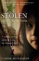 Stolen Escape from Syria by Louise Monaghan