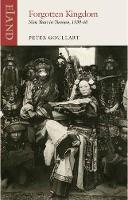 Forgotten Kingdom Nine Years in Yunnan by Peter Goullart