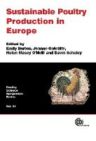 Sustainable Poultry Production in Europ by Anne-Marie Neeteson, Joanne Gatcliffe, Helen Masey O'Neill
