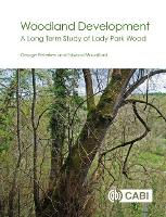Woodland Developmen A Long-term Study of Lady Park Wood by George (Independent researcher, UK) Peterken, Edward Mountford