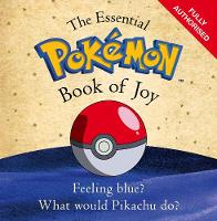 The Essential Pokemon Book of Joy Official by The Pokemon Company International Inc