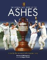 The Official MCC Story of the Ashes by Bernard Whimpress