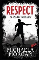 Respect! by Michaela Morgan
