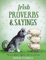 Irish Proverbs and Sayings by Padraic O'Farrell