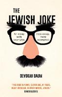 The Jewish Joke An essay with examples (less essay, more examples) by Devorah Baum