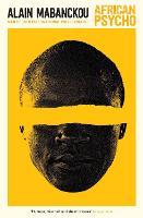 African Psycho by Alain Mabanckou