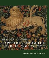 Tapestries from the Burrell Collection by Elizabeth Cleland, Lorraine Karafel