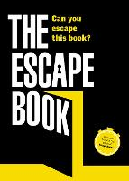 The Escape Book Will you manage to escape this book? by Ivan Tapia