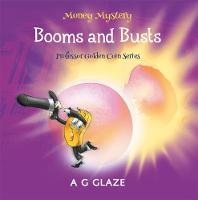 Money Mystery Booms and Busts by A. G. Glaze