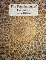 The Foundations of Geometry by David Hilbert