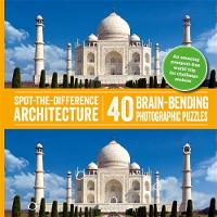 Spot-the-Difference Architecture 40 Brain-Bending Photographic Puzzles by