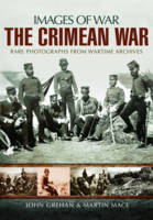 The Crimean War by Martin Mace, John Grehan