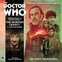 Doctor Who - The Early Adventures 4.3 - The Morton Legacy by Justin Richards, Toby Hrycek-Robinson