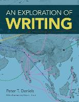 An Exploration of Writing by Peter T. Daniels