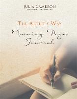 The Artist's Way Morning Pages Journal A Companion Volume to The Artist's Way by Julia Cameron