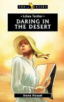 Lilias Trotter Daring in the Desert by Irene Howat