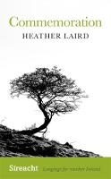 Commemoration by Heather Laird