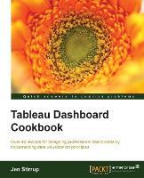 Tableau Dashboard Cookbook by Jen Stirrup