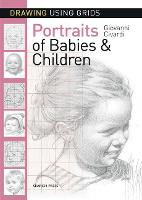 Drawing Using Grids: Portraits of Babies & Children by Giovanni Civardi