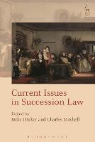 Current Issues in Succession Law by Birke Hacker
