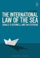 The International Law of the Sea by Donald R. Rothwell, Tim Stephens