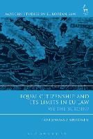Equal Citizenship and Its Limits in EU Law We The Burden? by Paivi Johanna Neuvonen