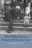 The Public-Private Nature of Charity Law by Kathryn Chan