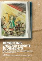 Rewriting Children's Rights Judgments From Academic Vision to New Practice by Helen Stalford