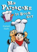 Mr Pattacake: The Complete Collection by Stephanie Baudet