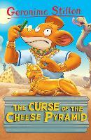 The Curse of the Cheese Pyramid (Geronimo Stilton) by Geronimo Stilton